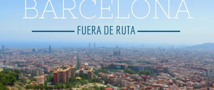 """Barcelona """"fuera de ruta"""""""