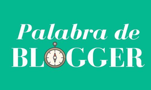 Palabra de Blogger – El secreto mejor guardado
