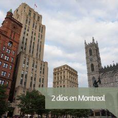 2 días en Montreal
